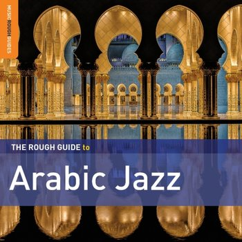 The Rough Guide To Arabic Jazz-Various Artists