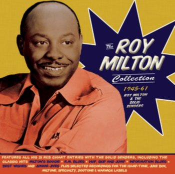 The Roy Milton Collection 1945-61-Roy Milton and His Solid Senders