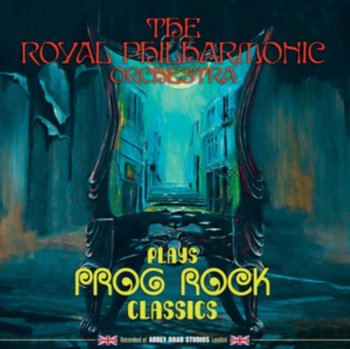 The Royal Philharmonic Orchestra Plays Prog Rock Classics-The Royal Philharmonic Orchestra