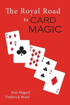 The Royal Road to Card Magic-Hugard Jean