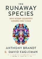 The Runaway Species-Eagleman David, Brandt Anthony