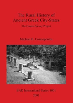 The Rural History of Ancient Greek City-States-Cosmopoulos Michael  B.