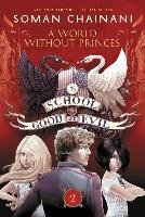 The School for Good and Evil 02. A World Without Princes-Chainani Soman