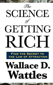 The Science of  Getting Rich-Wattles Wallace D.