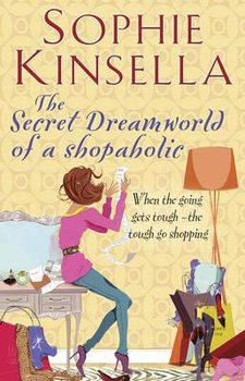 The Secret Dreamworld of a Shopaholic-Kinsella Sophie