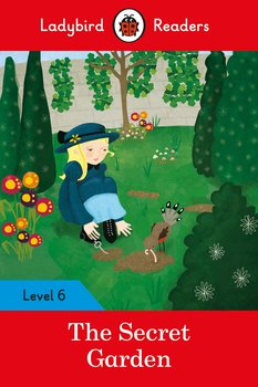 The Secret Garden. Ladybird Readers. Level 6-Opracowanie zbiorowe