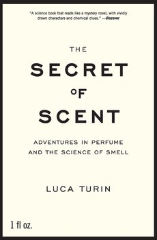 The Secret of Scent - Turin Luca