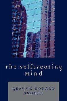The Selfcreating Mind-Snooks Graeme Donald