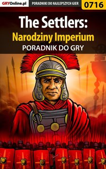 The Settlers: Narodziny Imperium - poradnik do gry-Falkowska Marzena Louvette