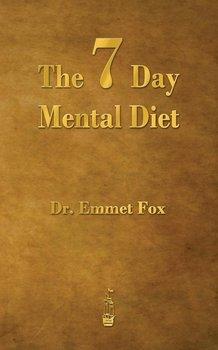 The Seven Day Mental Diet-Fox Emmet
