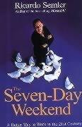 The Seven-Day Weekend-Semler Ricardo