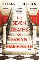 The Seven Deaths of Evelyn Hardcastle-Turton Stuart