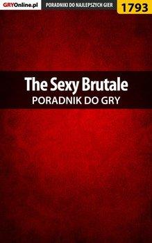 The Sexy Brutale. Poradnik do gry-Wiśniewski Łukasz Keczup