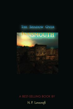 The Shadow Over Innsmouth-Lovecraft H. P.