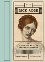 The Sick Rose-Barnett Richard