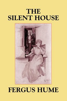 The Silent House-Hume Fergus