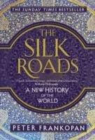 The Silk Roads-Frankopan Peter