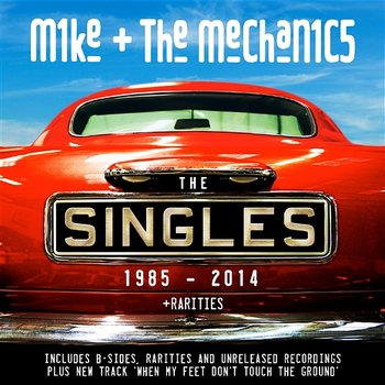 You Never Change - Mike + The Mechanics