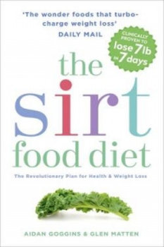 The SIRT Food Diet - Goggins Aidan