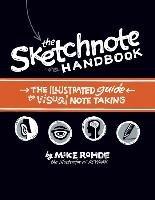 The Sketchnote Handbook-Rohde Mike