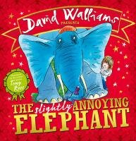 The Slightly Annoying Elephant-Walliams David