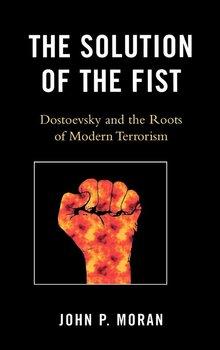 The Solution of the Fist-Moran John P.