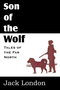 The Son of the Wolf - London Jack