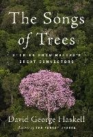 The Songs of Trees-Haskell David George