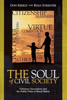 The Soul of Civil Society-Eberly Don