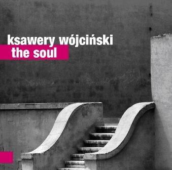 The Soul-Wójciński Ksawery