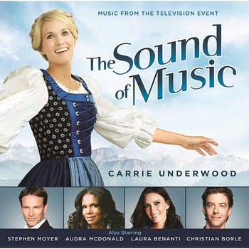The Sound of Music (Music from the Television Special)-Original TV Soundtrack feat. Carrie Underwood