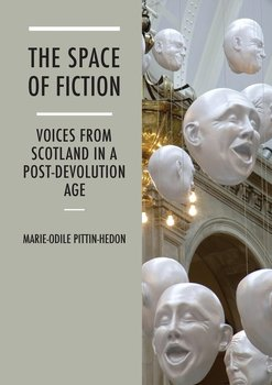 The Space of Fiction - Pittin-Hedon Marie-Odile