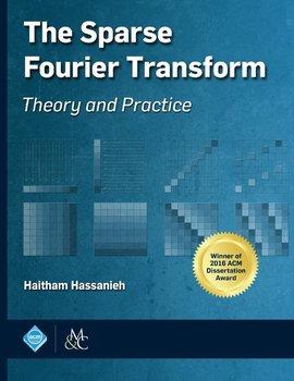 The Sparse Fourier Transform-Hassanieh Haitham