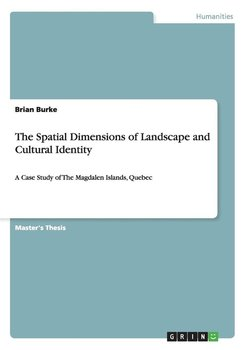 The Spatial Dimensions of Landscape and Cultural Identity-Burke Brian