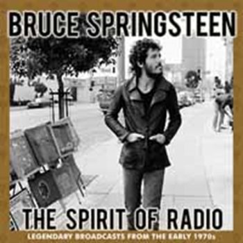 The Spirit of Radio-Springsteen Bruce