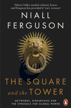 The Square and the Tower-Ferguson Niall
