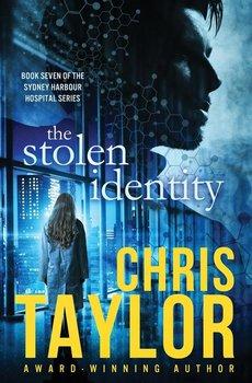 The Stolen Identity-Taylor Chris