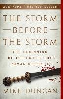 The Storm Before the Storm-Duncan Mike
