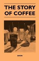 The Story of Coffee-Anon