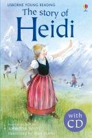 The Story of Heidi. Book + CD - Spyri Johanna