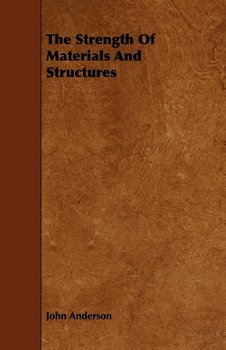 The Strength Of Materials And Structures-Anderson John