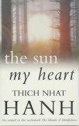 The Sun My Heart-Hanh Thich Nhat