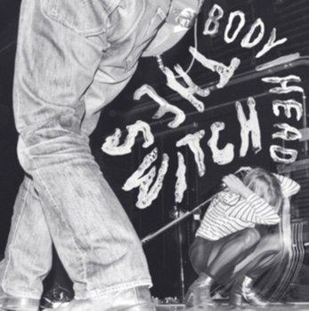 The Switch-Body/Head