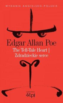 The Tell-Tale Heart. Zdradzieckie serce-Poe Edgar Allan