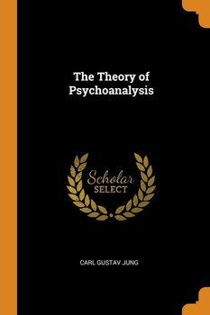 The Theory of Psychoanalysis-Jung Carl Gustav