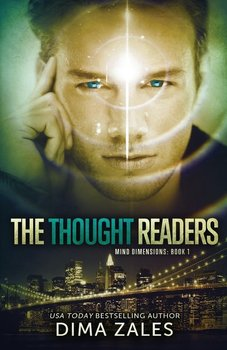 The Thought Readers (Mind Dimensions Book 1)-Zales Dima