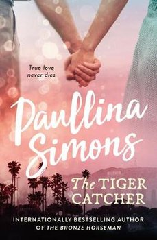 The Tiger Catcher-Simons Paullina