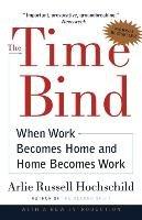 The Time Bind-Hochschild Arlie Russell