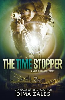 The Time Stopper (Mind Dimensions Book 0) - Zales Dima