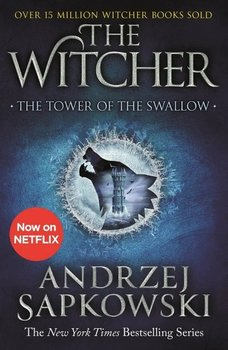 The Tower of the Swallow. The Witcher - Sapkowski Andrzej